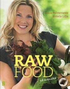 Raw Food på svenska av Erica Palmcrantz