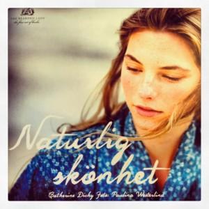 Naturlig skönhet - En vacker och inspirerande bok